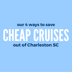 cheap cruises from Charleston